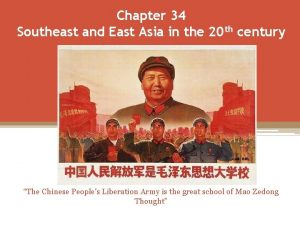 Chapter 34 Southeast and East Asia in the