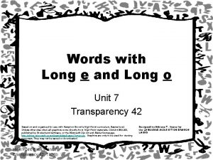 Words with Long e and Long o Unit
