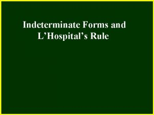 CHAPTER 2 2 4 Continuity Indeterminate Forms and
