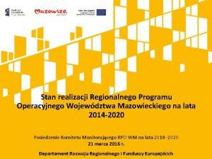 Stan realizacji Regionalnego Programu Operacyjnego Wojewdztwa Mazowieckiego na