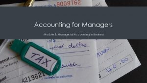 Accounting for Managers Module 5 Managerial Accounting in