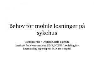 Behov for mobile lsninger p sykehus 1 amanuensis