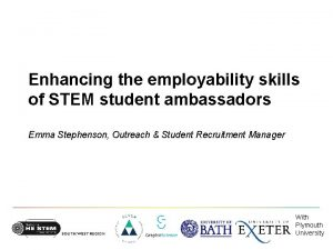 Enhancing the employability skills of STEM student ambassadors