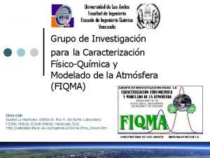 Grupo de Investigacin para la Caracterizacin FsicoQumica y