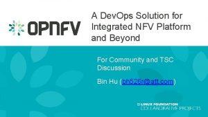 A Dev Ops Solution for Integrated NFV Platform