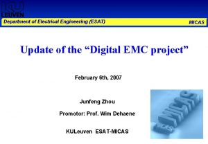 Department of Electrical Engineering ESAT Update of the