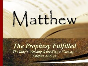 The Prophesy Fulfilled The Kings Wedding the Kings