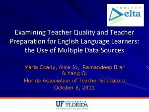 Examining Teacher Quality and Teacher Preparation for English