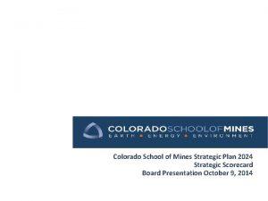 Colorado School of Mines Strategic Plan 2024 Strategic