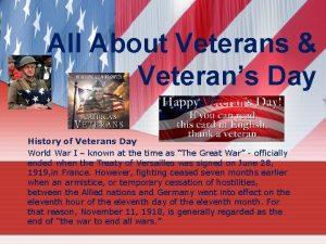 All About Veterans Veterans Day History of Veterans