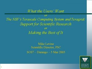 What the Users Want or The NSFs Terascale