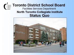 Toronto District School Board Facilities Services Department North