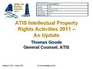 Document No GSC 16 IPR07 Source ATIS Contact
