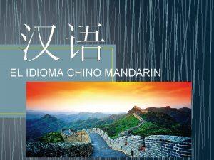 EL IDIOMA CHINO MANDARIN INTRODUCCIN 1 Mandarn y