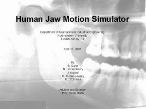 Human Jaw Motion Simulator Department of Mechanical Industrial