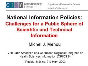Department of Information Science School of Informatics National