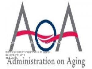 SelfDirection in Older Americans Act Programs Illinois Governors