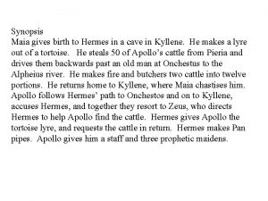 Synopsis Maia gives birth to Hermes in a
