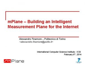m Plane Building an Intelligent Measurement Plane for
