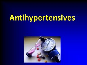 Antihypertensives Definition of ARTERIAL HYPERTENSION Definition repeated increase
