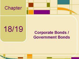 Chapter 1819 Corporate Bonds Government Bonds Bonds Our