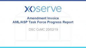 Amendment Invoice AMLASP Task Force Progress Report DSC