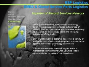 ESP Logistics EMEA Global Service Parts Logistics Home
