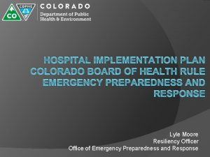 HOSPITAL IMPLEMENTATION PLAN COLORADO BOARD OF HEALTH RULE