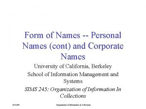 Form of Names Personal Names cont and Corporate