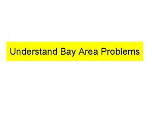 Understand Bay Area Problems Bay Area Faults Earth