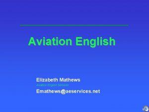 Aviation English Elizabeth Mathews Aviation English Services Emathewsaeservices