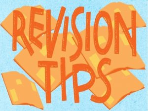 Riveting Revision How can you revise effectively for