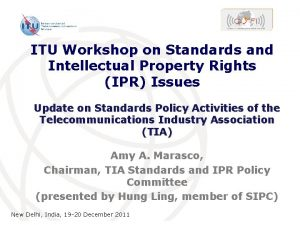 ITU Workshop on Standards and Intellectual Property Rights