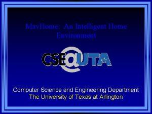 Mav Home An Intelligent Home Environment Computer Science