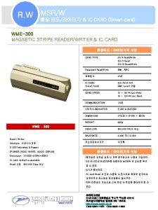 MSRW R W IC CARD Smart card WME300