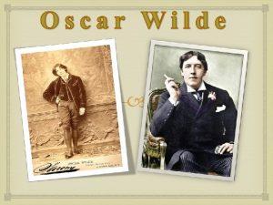 Oscar Fingal OFlahertie Wills Wilde was born in