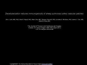 Decellularization reduces immunogenicity of sheep pulmonary artery vascular
