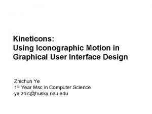 ComputerHuman Interaction Spring 2013 Kineticons Using Iconographic Motion