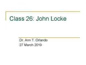 Class 26 John Locke Dr Ann T Orlando