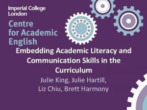 Embedding Academic Literacy and Communication Skills in the