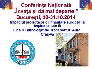 Conferina Naional nva i d mai departe Bucureti