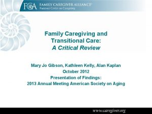 Family Caregiving and Transitional Care A Critical Review