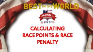 CALCULATING RACE POINTS RACE PENALTY Calculating USSA Points