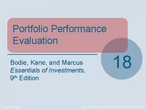 Portfolio Performance Evaluation Bodie Kane and Marcus Essentials