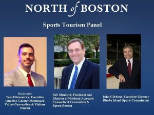 Sports Tourism Panel Moderator Tom Fitzmaurice Executive Director