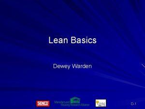 Lean Basics Dewey Warden D1 Lean Basics Value