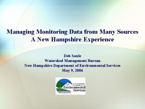 Managing Monitoring Data from Many Sources A New