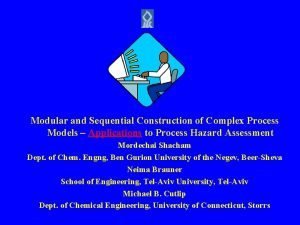 Modular and Sequential Construction of Complex Process Models