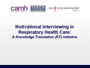Motivational Interviewing in Respiratory Health Care A Knowledge