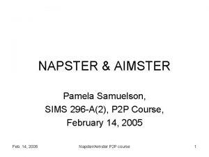 NAPSTER AIMSTER Pamela Samuelson SIMS 296 A2 P